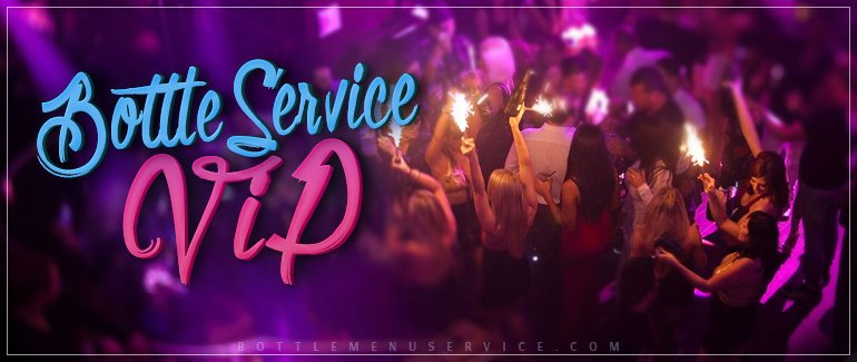 Bottle Service VIP