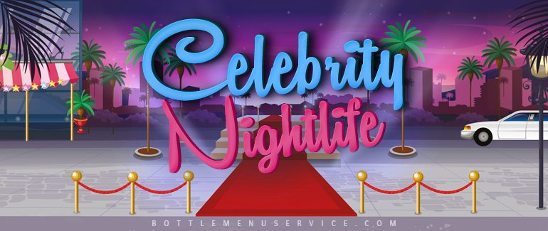 Celebrity Nightlife