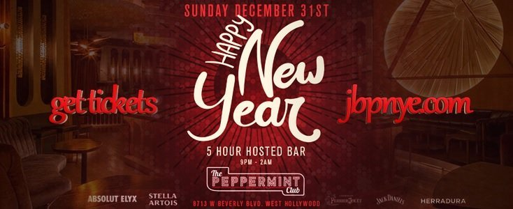 Peppermint Club NYE New Years Eve Open Bar Tickets