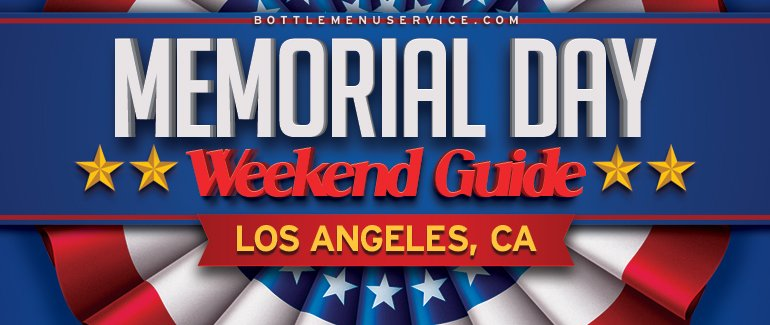 Los Angeles Memorial Day Weekend Party Events